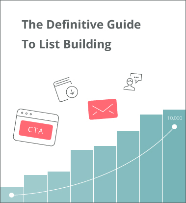 the-definitive-guide-to-list-building
